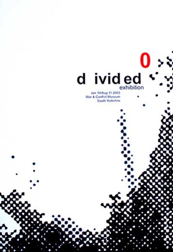 Divided Exhibition Poster