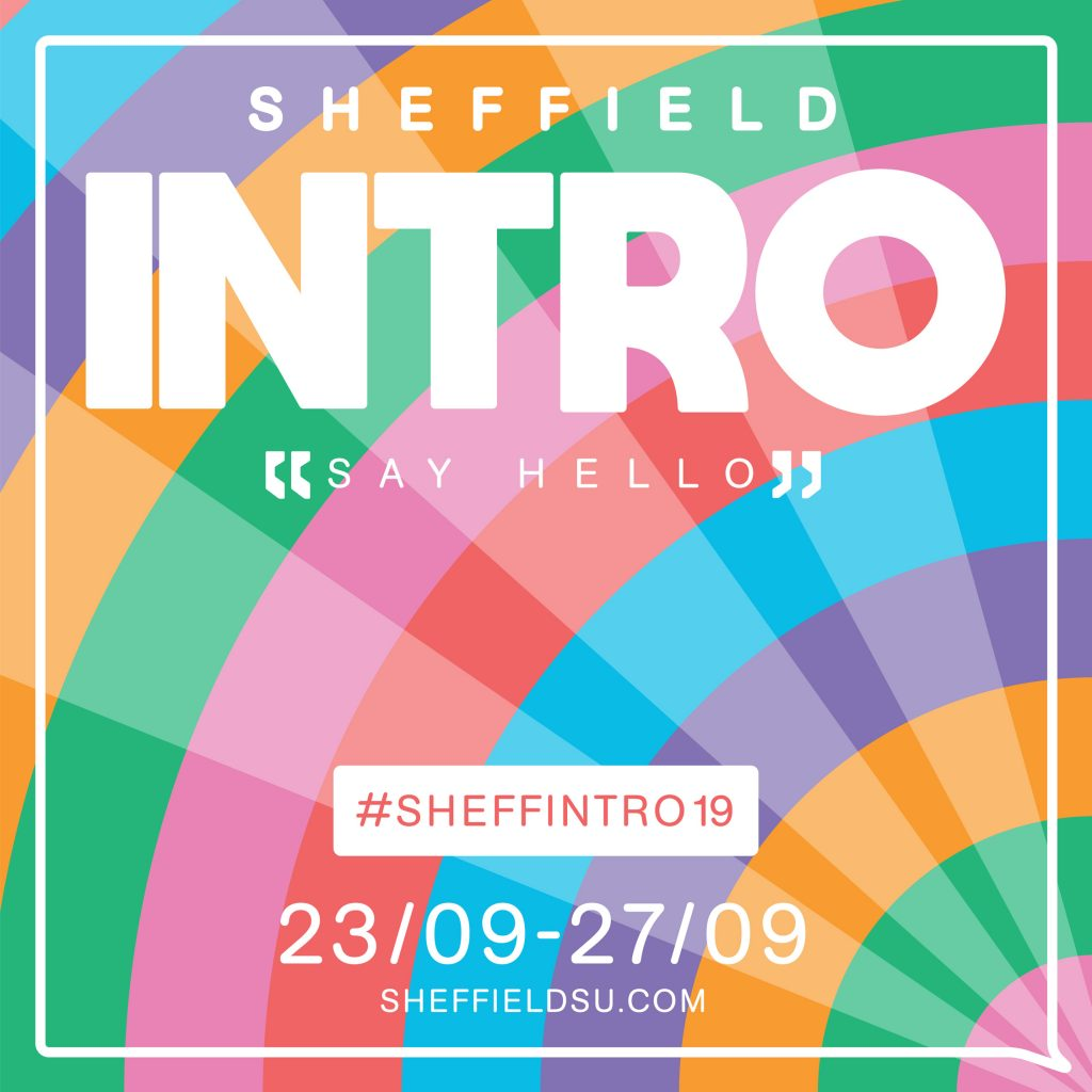 Sheffield Students Union Intro Week 2019